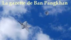 La gazette de Ban Pangkhan (28). Du 1/12/2014 au 15/2/2015.