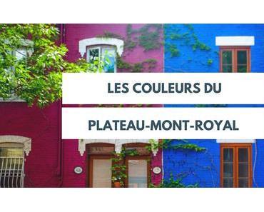 Les couleurs du Plateau-Mont-Royal