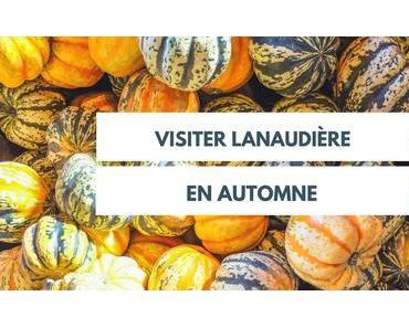5 endroits où profiter de l'automne dans Lanaudière