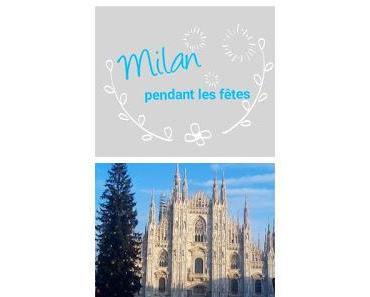 Milan pendant les fêtes de fin d'année