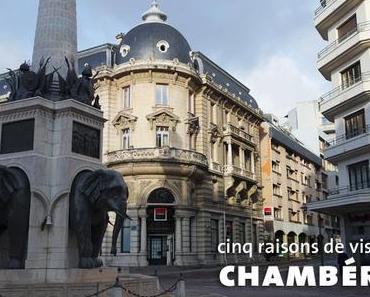 Chambéry en cinq idées