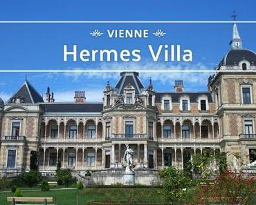 Vienne - Hermes Villa