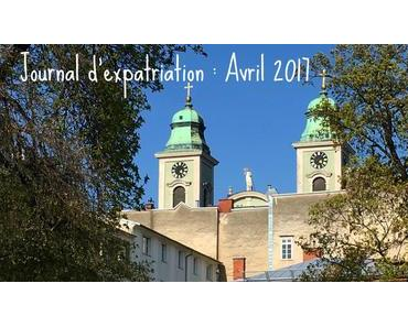 Journal d'expatriation : Avril 2017