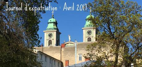 Journal d'expatriation : Avril 2017