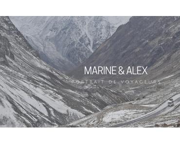 PORTRAIT DE VOYAGEURS |Marine & Alex