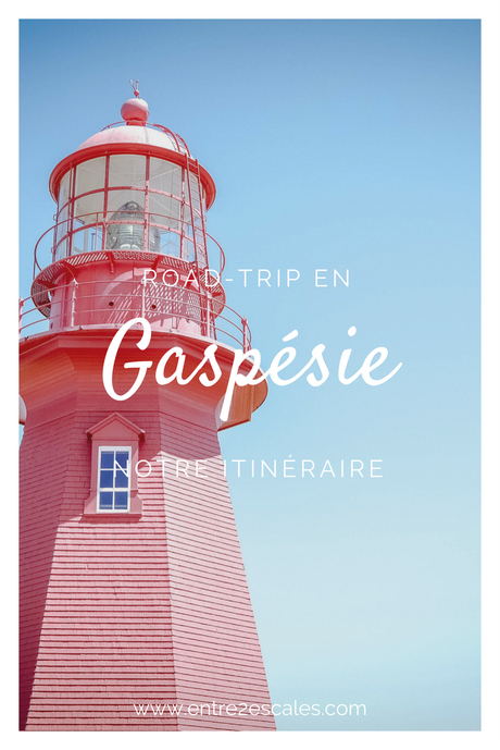 QUÉBEC |Road-trip de 7 jours en Gaspésie