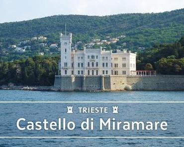Trieste - Le Château de Miramare