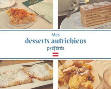 Mes desserts autrichiens préférés