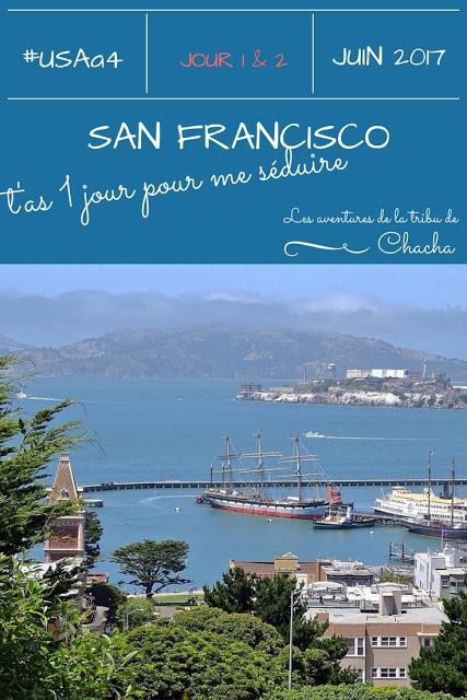 Un jour pour me laisser séduire par San Francisco