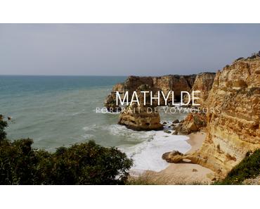 PORTRAIT DE VOYAGEURS | Mathylde
