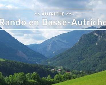 L s'balade #18 - Entre les massifs de Schneeberg et Rax (Autriche)