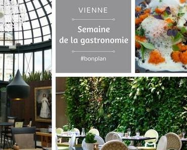 Bon plan : la Restaurantwoche à Vienne (Semaine de la gastronomie)