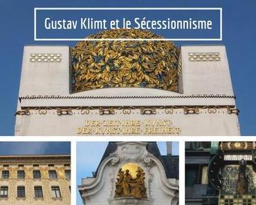 Art nouveau à Vienne : Gustav Klimt et le Sécessionnisme