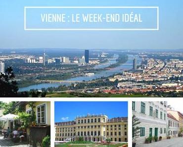 3 jours à Vienne ? Le week-end idéal