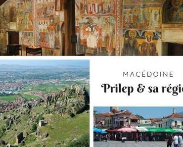 Road-trip en Macédoine #3 : Prilep et sa région
