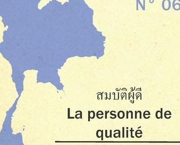 Etre une personne de qualité en Thaïlande